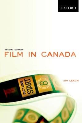 Film in Canada - Leach, Jim (Editor)