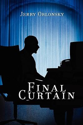 Final Curtain - Oblonsky, Jerry