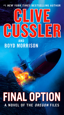 Final Option - Cussler, Clive, and Morrison, Boyd