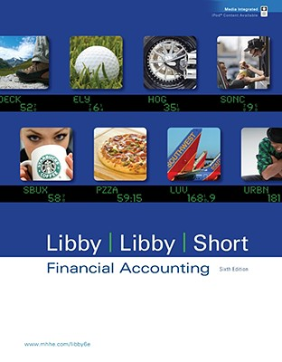 Financial Accounting 6e with Annual Report - Libby, Robert