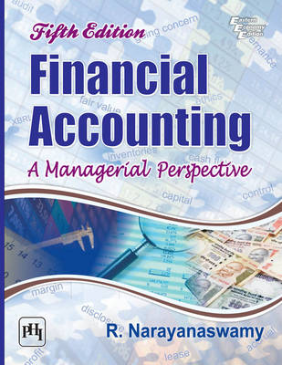 Financial Accounting: A Managerial Perspective - Narayanaswamy, R.