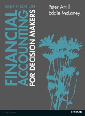 Financial Accounting for Decision Makers 8th edn - Atrill, Peter, and McLaney, Eddie