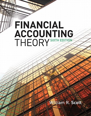 Financial Accounting Theory - Scott, William R