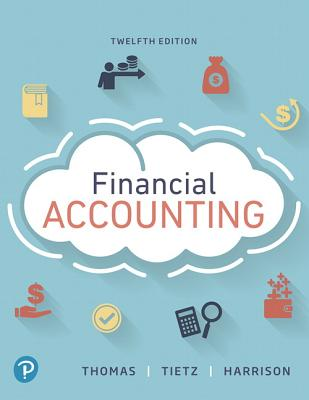 Financial Accounting - Thomas, C., and Tietz, Wendy, and Harrison, Walter