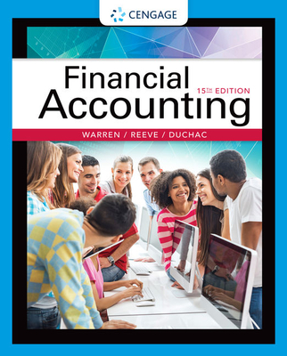Financial Accounting - Warren, Carl S, and Reeve, James M, and Duchac, Jonathan