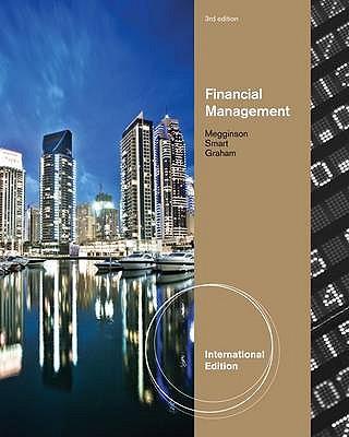Financial Management - Smart, Scott J., and Megginson, William L., and Graham, John