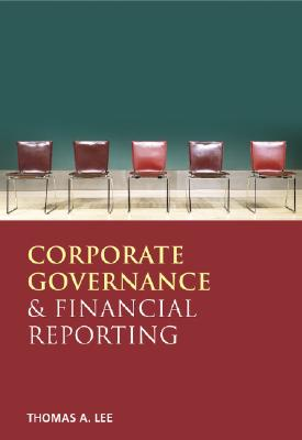 Financial Reporting & Corporate Governance - Lee, Thomas A