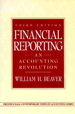 Financial Reporting - Beaver, William H