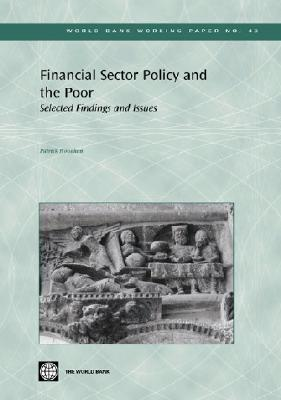 Financial Sector Policy and the Poor: Selected Findings and Issues - Honohan, Patrick