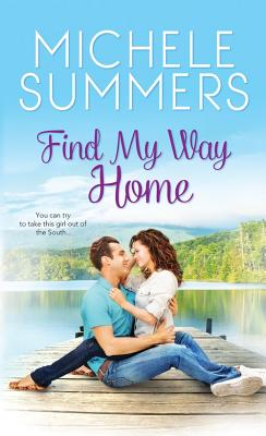 Find My Way Home - Summers, Michele