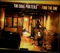 Find the One - The Coal Porters
