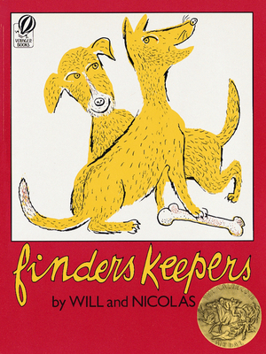Finders Keepers - Lipkind, Will, and Nicolas, Mordvinoff, and Mordvinoff, Nicolas Lipkind