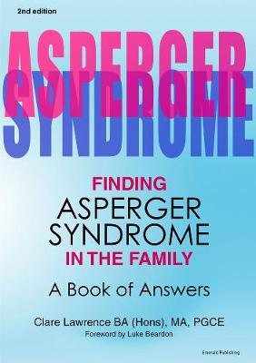 Finding Asperger Syndrome in the Family: A Book of Answers - Lawrence, Clare