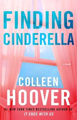 Finding Cinderella: A Novella - Hoover, Colleen