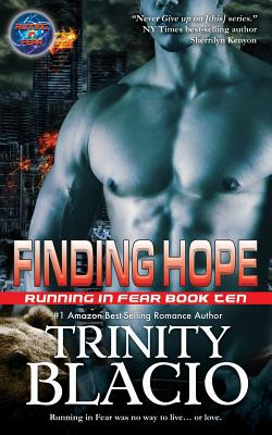 Finding Hope: Book Ten of the Running in Fear Series - Blacio, Trinity