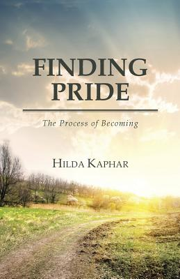Finding Pride: The Process of Becoming - Kaphar, Hilda