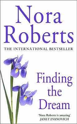 Finding the Dream - Roberts, Nora