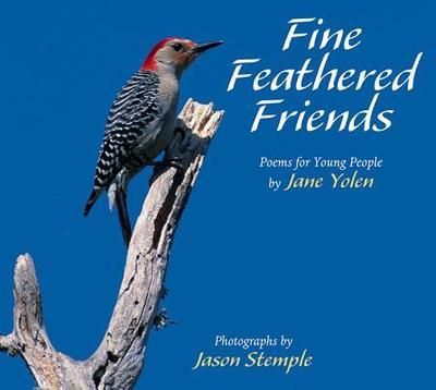 Fine Feathered Friends - Yolen, Jane