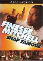 Finesse Mitchell: Snap Famous - Live