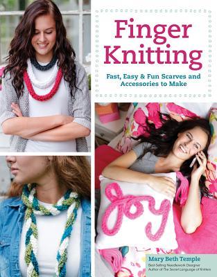 Finger Knitting - Temple, Mary Beth