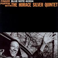 Finger Poppin' with the Horace Silver Quintet - Horace Silver Quintet