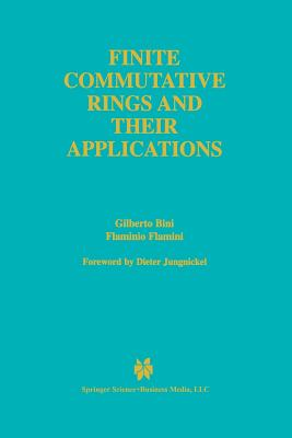 Finite Commutative Rings and Their Applications - Bini, Gilberto