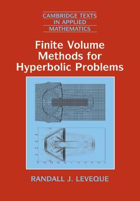 Finite Volume Methods for Hyperbolic Problems - Leveque, Randall J