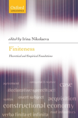 Finiteness: Theoretical and Empirical Foundations - Nikolaeva, Irina (Editor)