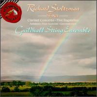 Finzi: Clarinet Concerto; Five Bagatelles; Ashmore: Four Seasons; Greensleeves - Guildhall String Ensemble; Richard Stoltzman (clarinet)