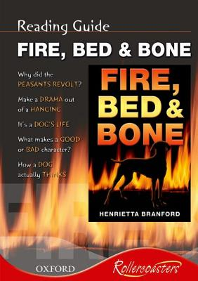 Fire, Bed and Bone: Reading Guide - Branford, Henrietta