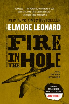 Fire in the Hole - Leonard, Elmore