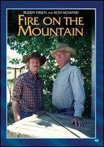 Fire on the Mountain - Donald Wrye