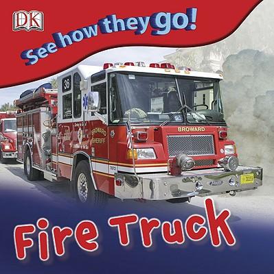 Fire Truck - Gardner, Charlie (Editor), and Gowen, Fiona (Designer)