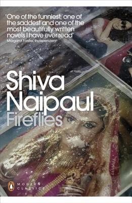 Fireflies - Naipaul, Shiva