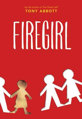 Firegirl - Abbott, Tony