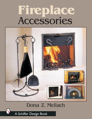 Fireplace Accessories - Meilach, Dona Z