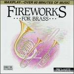 Fireworks for Brass