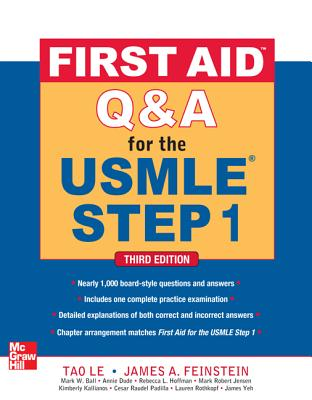 First Aid Q&A for the USMLE Step 1 - Le, Tao, M.D., and Feinstein, James