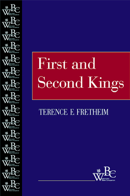 First and Second Kings (Wbc) - Fretheim, Terence E