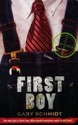 First Boy - Schmidt, Gary D, Professor