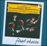 First Choice: Brahms: 21 Ungarische T?nze