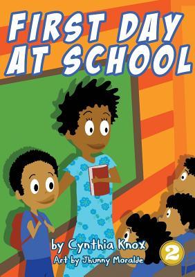 First Day At School - Knox, Cynthia