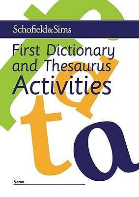 First Dictionary and Thesaurus Activities - Matchett, Carol