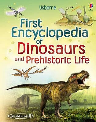 First Encyclopedia of Dinosaurs and Prehistoric Life - Taplin, Sam
