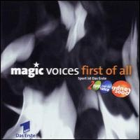 First of All - Magic Voices