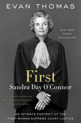 First: Sandra Day O'Connor - Thomas, Evan