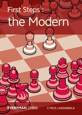 First Steps: The Modern Defence - Lakdawala, Cyrus