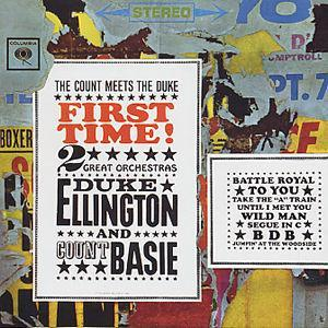 First Time! The Count Meets the Duke - Duke Ellington with Count Basie's Orchestra
