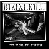First Two Records [Bonus Tracks] - Bikini Kill