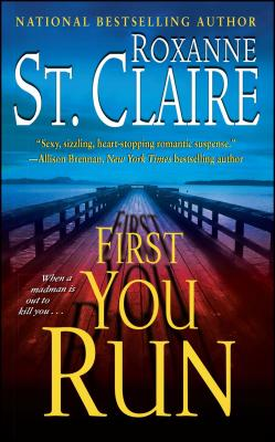 First You Run - St Claire, Roxanne